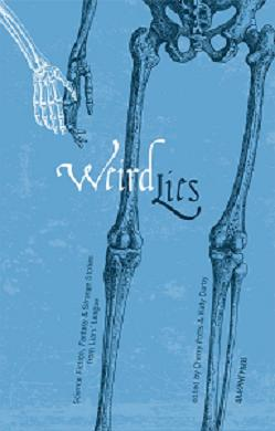 Weird Lies: Science Fiction, Fantasy and Strange Stories from Liars' League