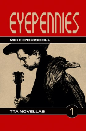 Eyepennies by Mike O'Driscoll