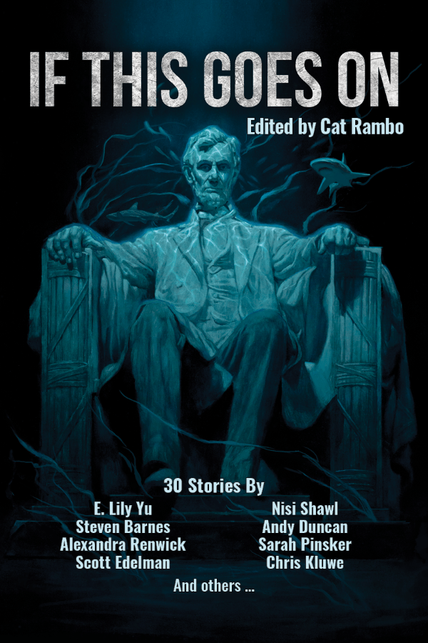 IF THIS GOES ON – Political SF Anthology