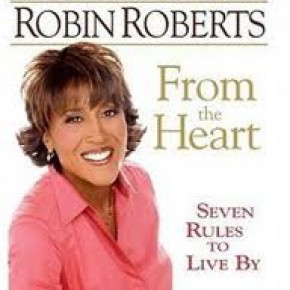 Robin Roberts, From The Heart, Good Morning America, Anchorwomen