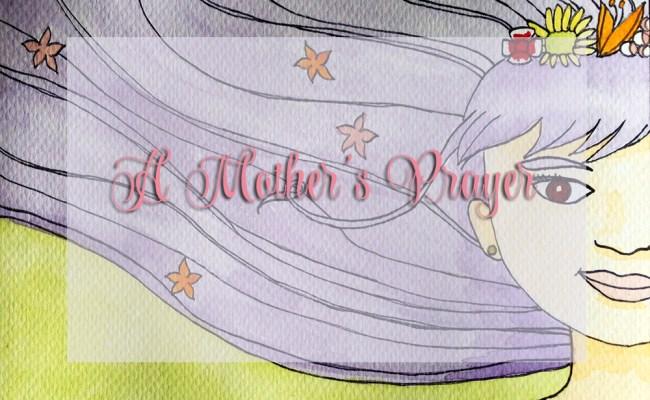 A Mother's Prayer, Cymplified!