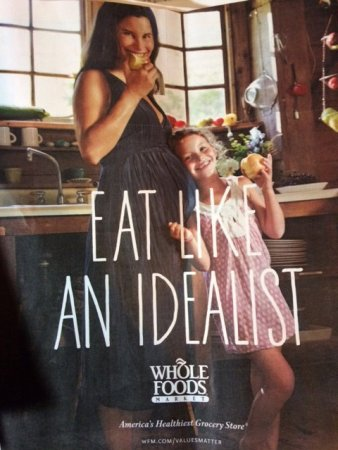 whole foods idealist