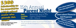 Cypress College's 15th Annual Parent Night is on Wednesday, April 23, 2014.