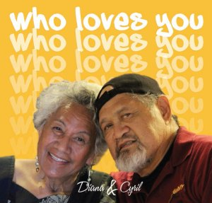 Who Loves You - Cyril Pahinui & Diana Aki