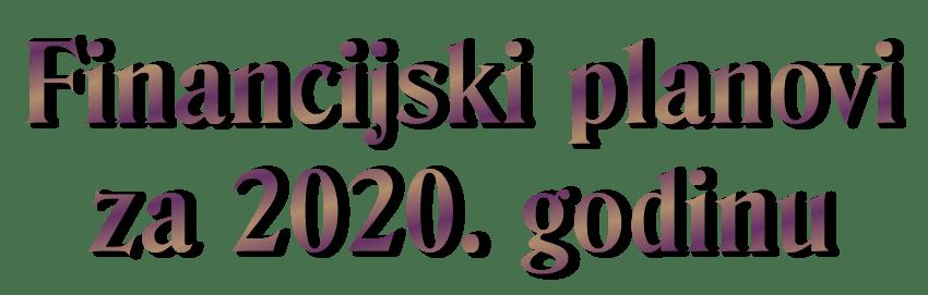 financijski planovi Centra za 2020. godinu