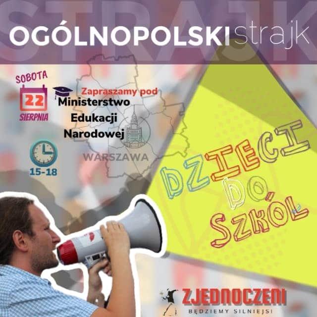 """Rodzice, uczniowie, nauczyciele: Ogólnopolski Strajk """"Dzieci do szkół""""!"""