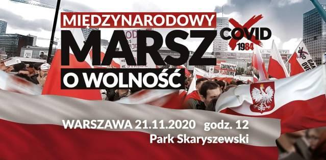 21 listopada o godz. 12:00  kolejny Międzynarodowy Marsz o Wolność w Warszawie.