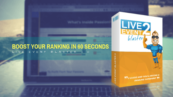 Live Event Blaster 2.0 Review – Boost Your Ranking In 60 Seconds