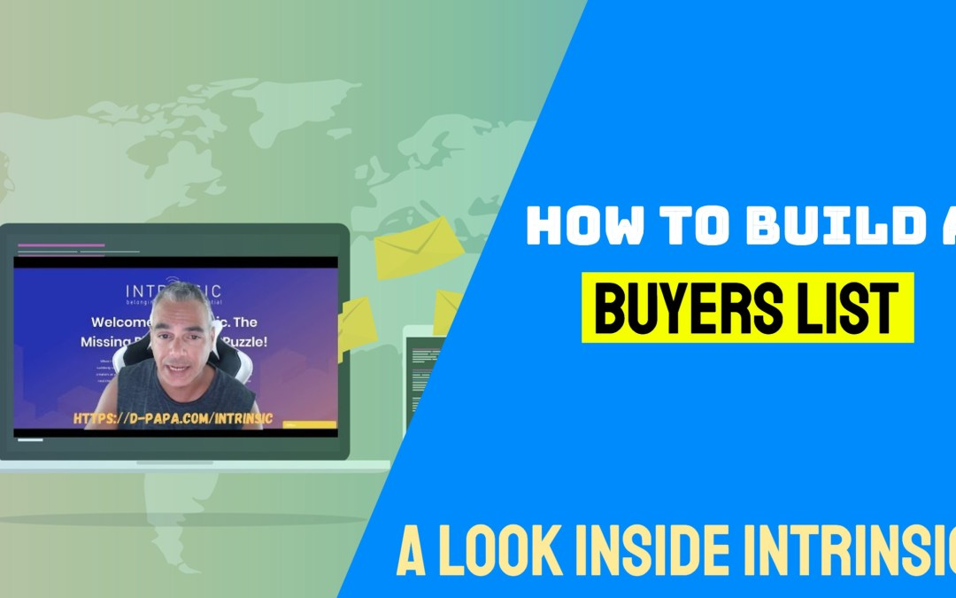 The Fastest Way To Get A REAL BUYERS Email List using the Intrinsic Method