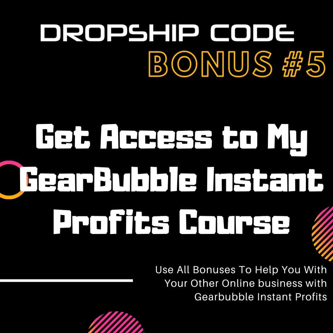 Learn How To Build A Highly Profitable Dropship Website... 6