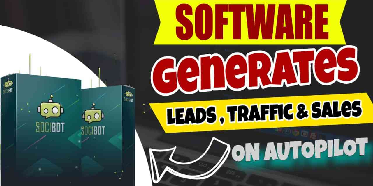 SociBot | Brand NEW Software Automates Getting Facebook and Instagram Followers, While Building a No-Cost Buyers List!