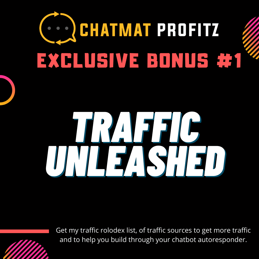 Chatmat Profitz | Easily drive traffic and grow a highly engaged and responsive messenger bot list for Free 9