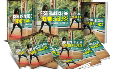 Premium PLR Reports:  Best Practices For Remote Wellness Made Simple