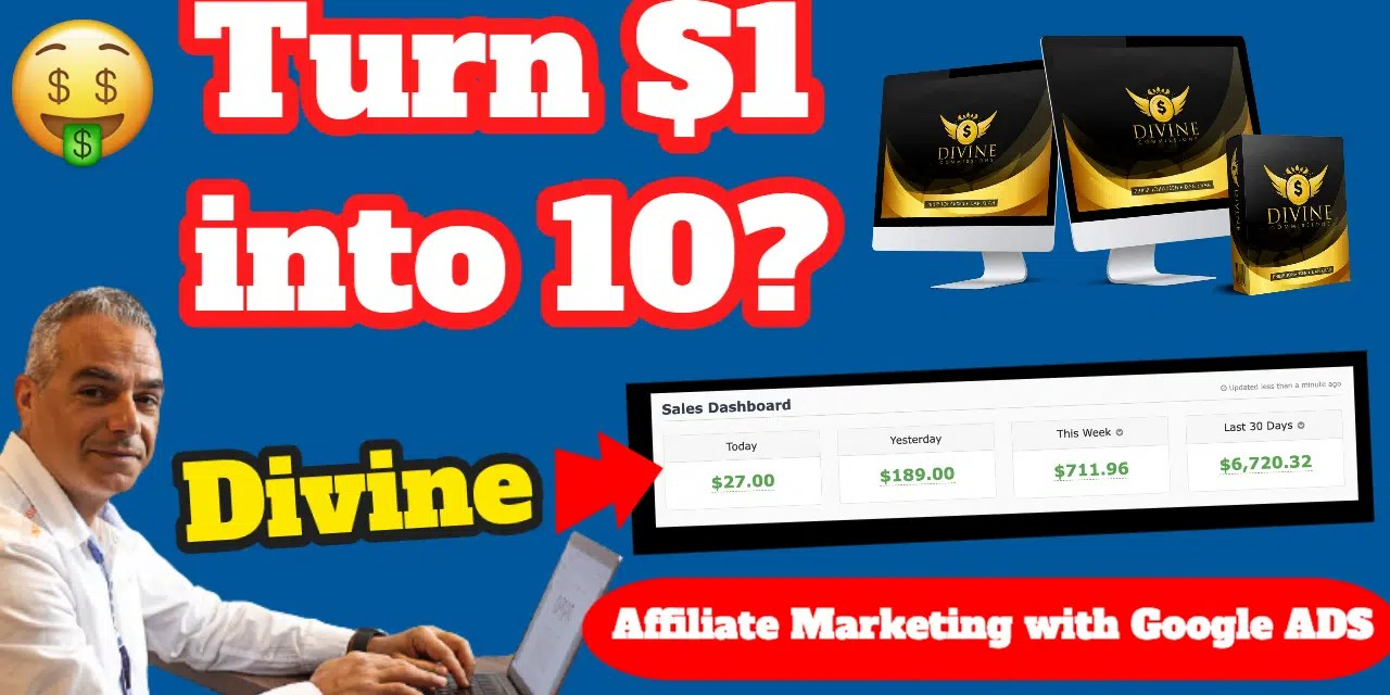 Divine Commissions Case Study    Could You Turn 1 buck into $10 Every Day?