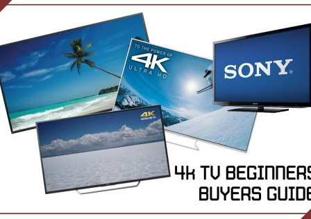 4K TV Buyers Guide