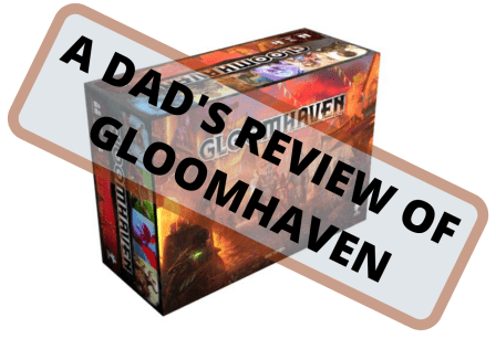 A Dad's Experience with Gloomhaven