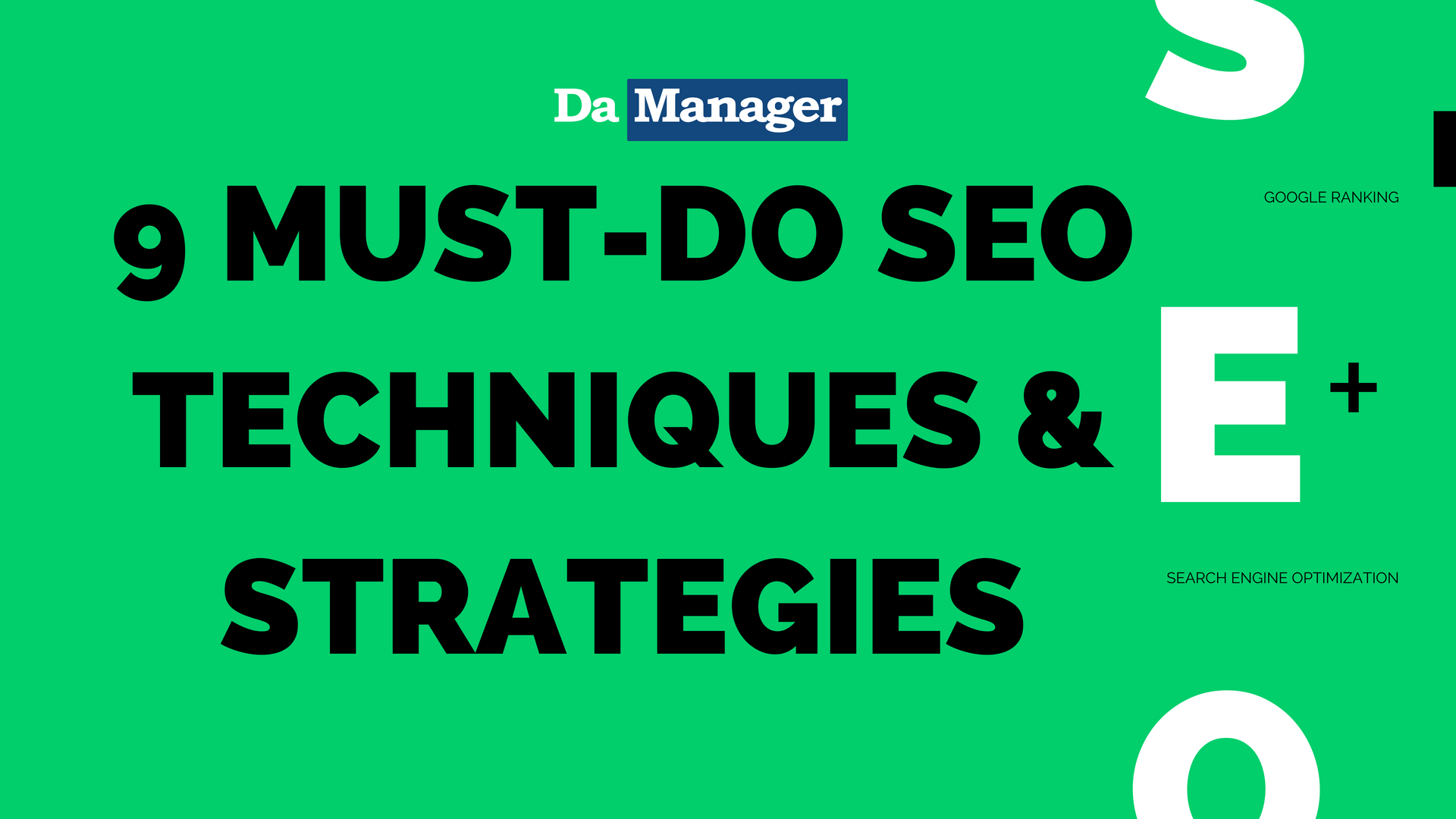 9 Must-do SEO Techniques & Strategies