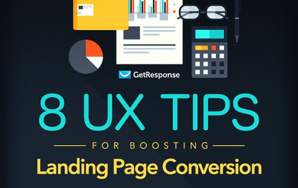 8 UX Tips To Boost Your Landing Page Success