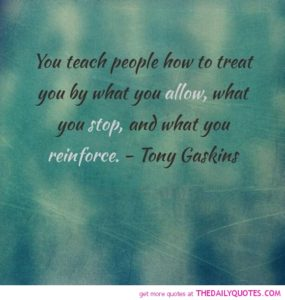 teach-people-how-to-treat-you-life-quotes-sayings-pictures