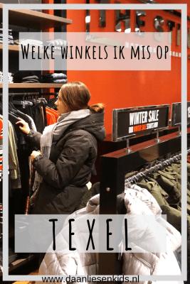welke winkels mis ik op texel ? mamablog - mama blog - winkelen - shop - shoppen