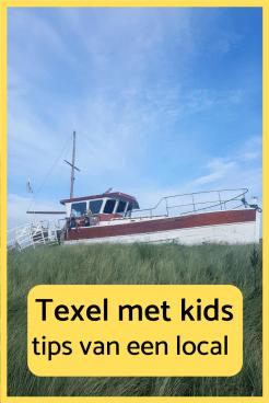 texel met kinderen tips van een local - uitjes met kids