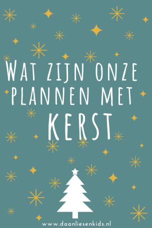 Wat zijn onze plannen met kerst eerste kerstdag en tweede kerstdag wat gaan we doen - christmas mamablog mama blog