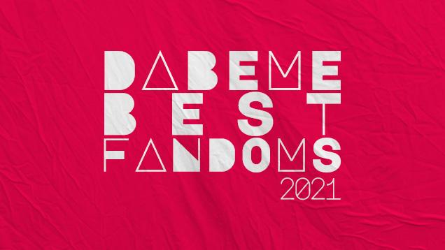 Dabeme Best Fandoms 2021