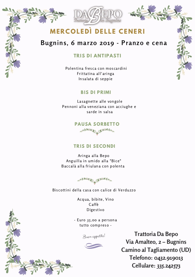 Menu Mercoledì delle Ceneri Mercoledì delle ceneri   6 marzo 2019   Pranzo e cena