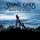 Stone Gods - EP Burn the witch