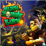 Burn, Zombie burn !