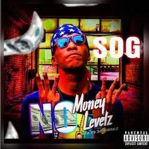 NO MONEY NO LEVELZ - SOG small
