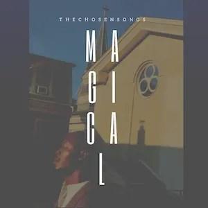 Magical - TheChoosenSongs [Single]