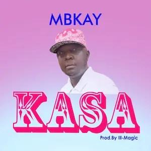 Kasa - Mbkay [Single]