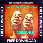 Local Motherfucker (Free Download)
