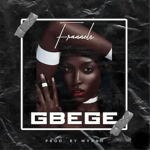 Gbege - Frannels
