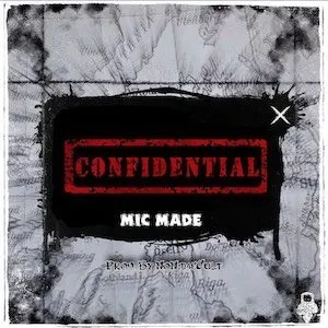 Confidential - Mic Made 300