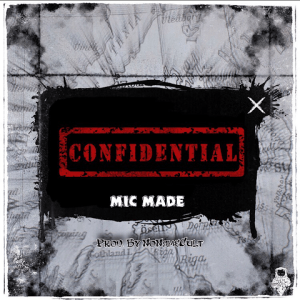 Confidential - Mic Made 480