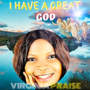 I Have A Great God - Virgina Praise 480