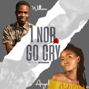 I Nor Go Cry - Williem ft. Angel cover 480
