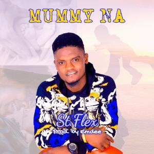 Mummy Na - St. Flex 480