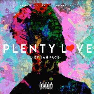 Plenty Love - Jah Face 480