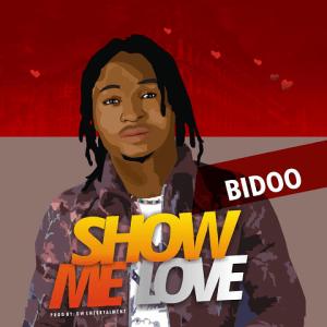 Show Me Love - Bidoo 480