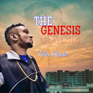 The Genesis - Felix Khale 480