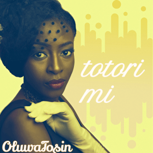 Totorimi - Oluwatosin 480