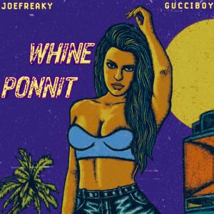 Whine Ponnit - Joefreaky 480