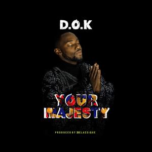 Your Majesty - D.O.K 480
