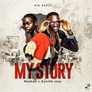My Story - Reehaa x Ayanfe Viral 480