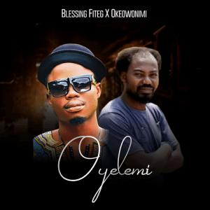 Oyelemi - Blessing Fiteg & Okeowo Nimi 480