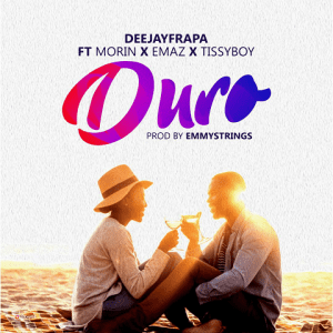Duro - DeejayFrapa ft. Morin, Emaz, Tissy Boy 480