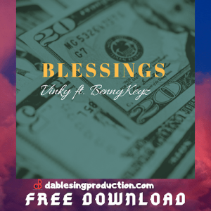 Blessings - Vinky ft. Benny Keyz 480